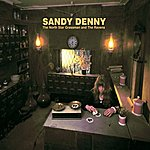 Sandy Denny The North Star Grassman And The Ravens (Remastered)