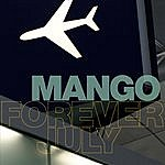 Mango Forever July/And Then We Flew Away