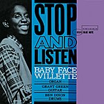 'Baby Face' Willette Stop And Listen (Rudy Van Gelder Edition) (2009 Digital Remaster)