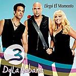 3 De La Habana Llego El Momento
