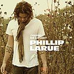 Phillip LaRue Chasing The Daylight