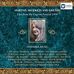 Martha Argerich Martha Argerich And Friends: Live From The Lugano Festival. 2008/Chamber Music