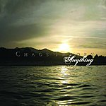 Chaos Theory Anything / Always - EP