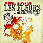 Minnie Riperton Les Fleurs & Other Favorites (Digitally Remastered)