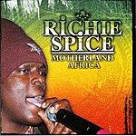 Richie Spice Motherland Africa