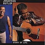 Jonathan Butler Story Of Life
