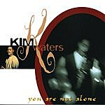Kim Waters You Are Not Alone