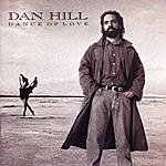 Dan Hill Dance Of Love