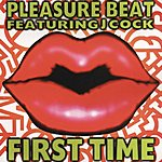 Pleasure Beat First Time