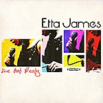 Etta James Live And Ready (Digitally Remastered)