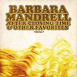 Barbara Mandrell After Closing Time & Other Favorites (Digitally Remastered)