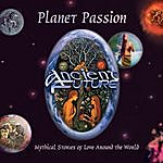 Ancient Future Planet Passion (30th Anniversary Remastered Edition)
