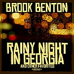 Brook Benton Rainy Night In Georgia & Other Favorites (Digitally Remastered)