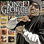 King George The Way It Use 2 Be (Parental Advisory)