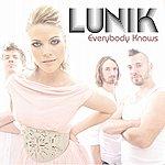 Lunik Everybody Knows (Single)
