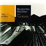 Memphis Slim Memphis Slim - Willie Dixon Aux Trois Mailletz