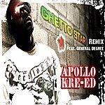 Apollo Kreed Ghetto Star Remix (Feat. General Degree)
