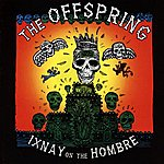 The Offspring Ixnay On The Hombre