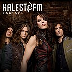 Halestorm I Get Off (Single)