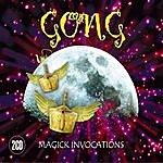 Gong Magick Invocations, Vol.2
