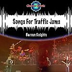 The Barron Knights Songs For Traffic Jams