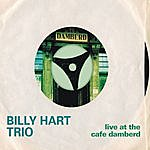 Billy Hart Live At The Cafe Damberd