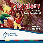Radha Jigglers: Music For Busy Toddlers