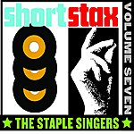 The Staple Singers Short Stax, Vol. 7