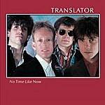 Translator No Time Like Now