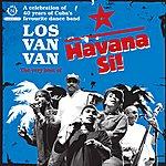 Los Van Van Havana Si! The Very Best Of