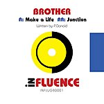 Brother Junction/Make A Life
