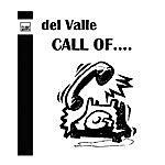 Del Valle Call Of...