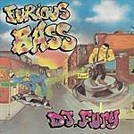 D.J. Fury Furious Bass