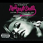 New York Dolls The Return Of The New York Dolls (Parental Advisory)