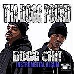 Tha Dogg Pound Dogg Chit (Instrumental Album)(Parental Advisory)
