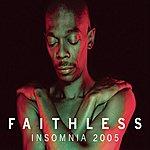 Faithless Insomnia (Blissy & Armand Van Helden 2005 Re-work)