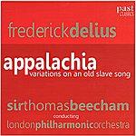 Sir Thomas Beecham Delius: Appalachia