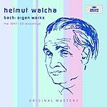 Helmut Walcha Bach: Organ Works - The 1947-1952 Recordings