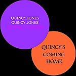 Quincy Jones Quincy's Coming Home