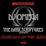 DJ Omega The Dark Scriptures Chapter 1: Vengeance Of The Gods