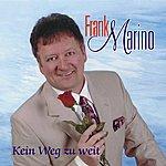 Frank Marino Kein Weg Zu Weit
