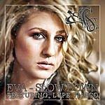 Eva Slow Down (Single)