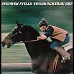 Stephen Stills Thoroughfare Gap