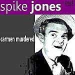 Spike Jones Carmen Murdered (Single)