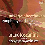 Arturo Toscanini Beethoven: Symphony No. 7
