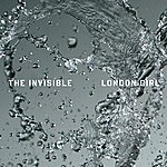 The Invisible Band London Girl