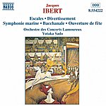 Yutaka Sado Ibert: Escales / Divertissement / Symphonie marine