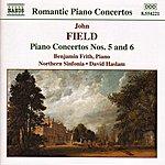 Benjamin Frith Field: Piano Concertos Nos. 5 and 6