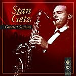 Stan Getz Greatest Sessions
