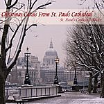 St. Paul's Cathedral Choir Christmas Carols From St. Pauls Cathedral